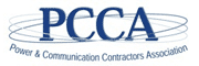 PCCA - Power & Communication Contractors Association